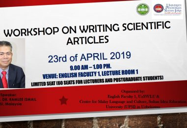 """""""WORKSHOP ON WRITING SCIENTIFIC ARTICLES"""" by  Associate Professor Dr. Ramlee Ismail from UPSI,Malaysia"""