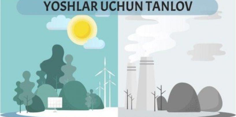 """""""YOSHLAR – IQLIM O'ZGARISHIGA QARSHI"""" TANLOVI E'LON QILINDI"""