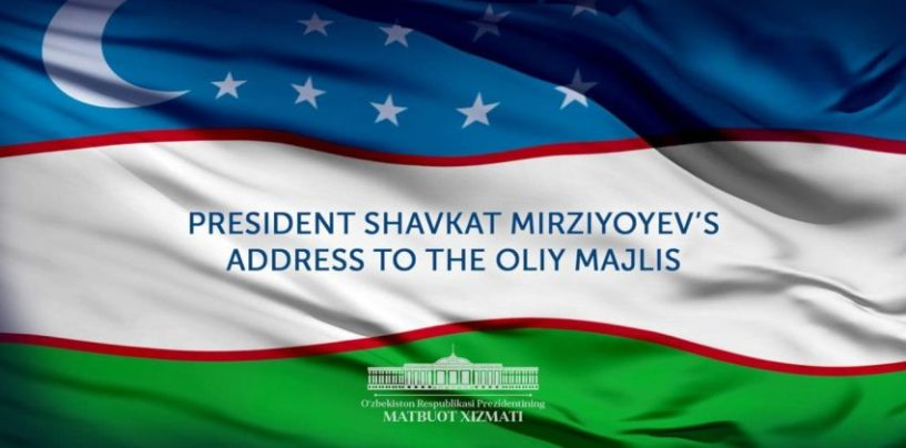 THE PRESIDENT TO DELIVER ADDRESS TO THE OLIY MAJLIS ON DECEMBER 29, 2020