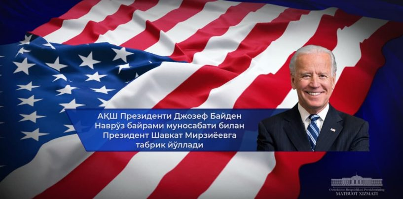 US PRESIDENT JOE BIDEN CONGRATULATED PRESIDENT SHAVKAT MIRZIYOEV