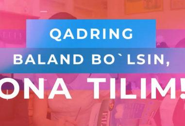 """""""QADRING BALAND BO'LSIN, ONA TILIM"""" TANLOVIDA ISHTIROK ETING!"""