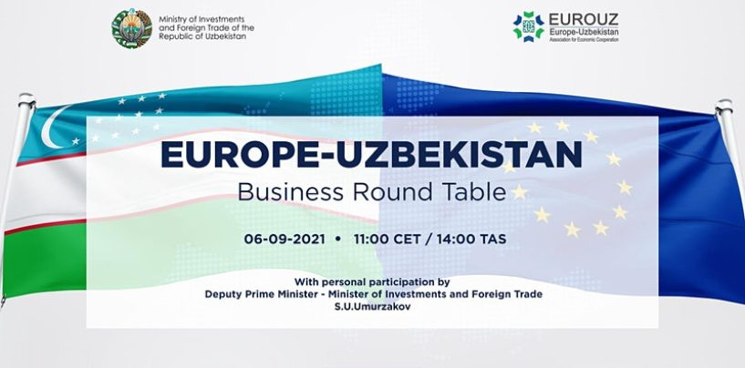 THE FIRST EUROPE-UZBEKISTAN BUSINESS ROUND TABLE